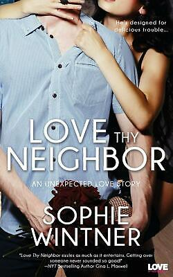 AU31.47 • Buy Love Thy Neighbor By Sophie Wintner (English) Paperback Book Free Shipping!