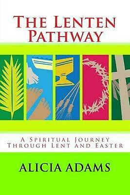 AU19.47 • Buy The Lenten Pathway: A Spiritual Journey Through Lent And Easter By Alicia Adams