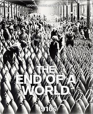 AU13.99 • Buy The End Of A World: 1910's (Looking Back At Britain), Reader's Digest, Used; Goo