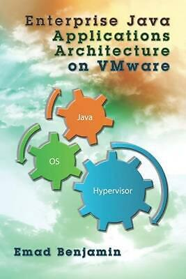 AU121.10 • Buy Enterprise Java Applications Architecture On Vmware By Emad Benjamin (English) P