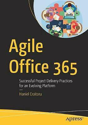 AU69.58 • Buy Agile Office 365: Successful Project Delivery Practices For An Evolving Platform