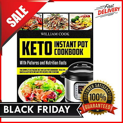 $8.19 • Buy The Complete Keto Cookbook Instant Pot Easy Quick Recipes With Picture Paperback