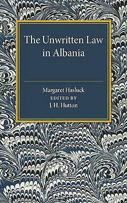 $ CDN74.02 • Buy Unwritten Law In Albania By Margaret Hasluck (English) Paperback Book Free Shipp
