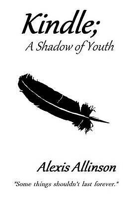 AU86.12 • Buy Kindle; A Shadow Of Youth By Alexis Allinson (English) Hardcover Book Free Shipp