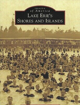 LAKE ERIE'S SHORES AND ISLANDS (Ohio) By H. John And Marie Hildebrandt, Charlest • 28.04$
