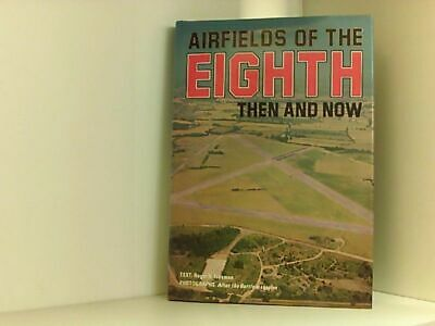 £57.84 • Buy Airfields Of The Eighth: Then And Now (After The Battle S.) Freeman Roger, A.: