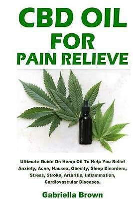 AU36.83 • Buy CBD Oil For Pain Relief By Gabriella Brown (English) Paperback Book Free Shippin