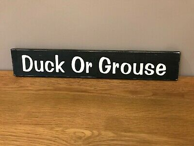 £15.49 • Buy Duck Or Grouse Sign Plaque Mind Your Head Low Doorway Hand Made , Pub Hotel
