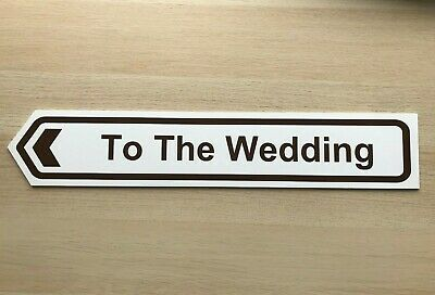 £6.50 • Buy BESPOKE To The Wedding Direction Signs Arrow Plaque Outdoor Sign Boards