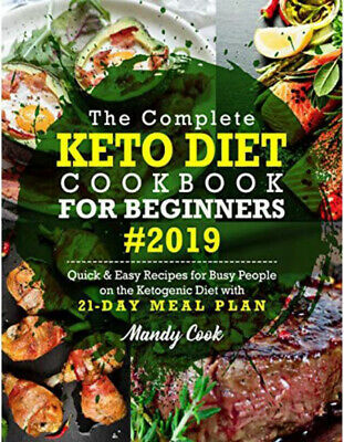 $3.69 • Buy The Complete Keto Diet Cookbook For Beginners 2019[Electronic Book]Fast Shipping