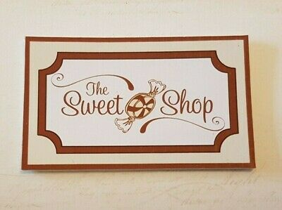 SWEET SHOP SIGN Plaque Dolls House 1:12th Scale Traditional DH20 • 3.50£