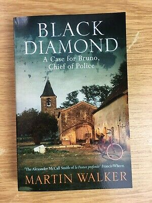 Black Diamond A Case For Bruno Chief Of Police Book By Martin Walker NEW • 13.99£