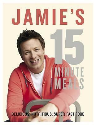 AU34.50 • Buy JAMIE'S 15 MINUTE MEALS By Jamie Oliver BRAND NEW On Hand IN AUS!