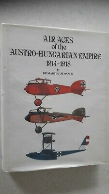 Air Aces Of The Austro-hungarian Empire 1914-1918 • 49.99£