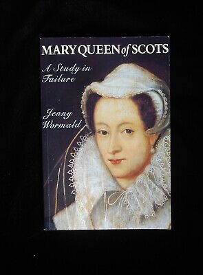 Mary Queen Of Scots  -  Jenny Wormald • 8£