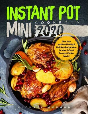 $1.99 • Buy Instant Pot Mini Cookbook 2020  New Year And New Healthy & Delicious [(P.D.F)]