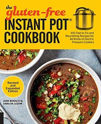 $17.94 • Buy The Gluten-Free Instant Pot Cookbook Revised And Expanded Edition [Paperback]...