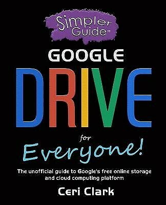 AU32.34 • Buy A Simpler Guide Google Drive For Everyone Unofficial Guid By Jasperson Connie J