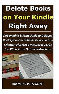AU20.14 • Buy Delete Books On Your Kindle Right Away Dependable & Swift Guide  By Tapscott Ray