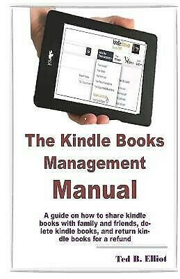 AU19.34 • Buy The Kindle Books Management Manual Guide On How Share Kindl By Elliot Ted B