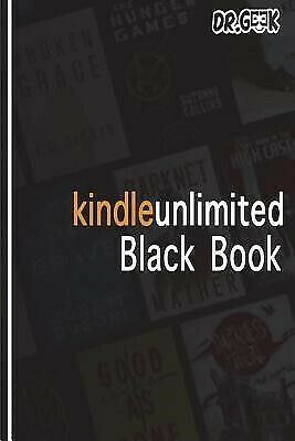 AU21.44 • Buy Kindle Unlimited Black Book: A Complete Guide For Amazon Monthly  By Geek