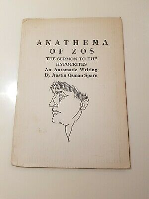 Anathema Of Zos, The Sermon To The Hypocrates, An Automatic Writing By Austin... • 12£