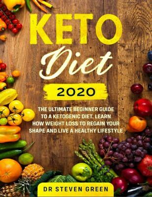 $1.99 • Buy Keto Diet 2020  The Ultimate Beginner Guide To A Ketogenic Diet  [(P.D.F)]