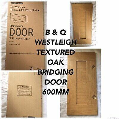 B & Q Westleigh Textured Oak Effect 600mm Bridging Cabinet Door • 12£