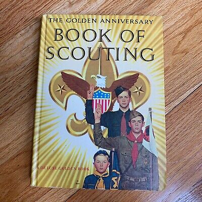 $ CDN17.62 • Buy The Golden Anniversary Book Of Scouting, Illustrated By Norman Rockwell