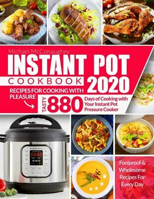 $1.99 • Buy Instant Pot Cookbook 2020 Recipes For Cooking With Pleasure  Tasty 880 [(P.D.F)]