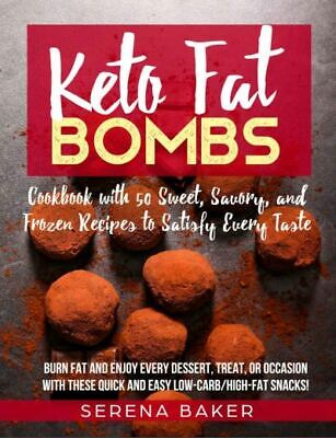 $1.99 • Buy Keto Fat Bombs – Cookbook With 50 Sweet, Savory, And Frozen Recipes   [(P.D.F)]