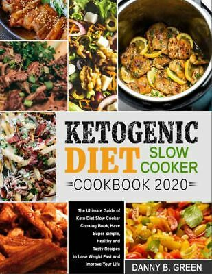$1.99 • Buy Ketogenic Diet Slow Cooker Cookbook 2020  The Ultimate Guide Of Keto  [(P.D.F)]