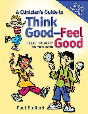 A Clinician's Guide To Think Good-feel Good  CBT Children Youth emotion Anxiety • 23.99£