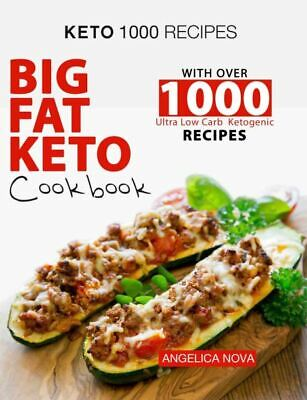 $1.99 • Buy Keto 1000 Recipes  Big Fat Keto Cookbook With Over 1000 Ultra Low Carb [(P.D.F)]