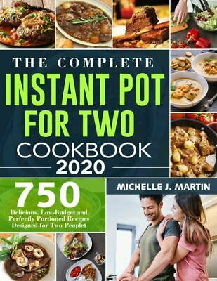 $1.99 • Buy The Complete Instant Pot For Two Cookbook 2020  750 Delicious Recipes [(P.D.F)]