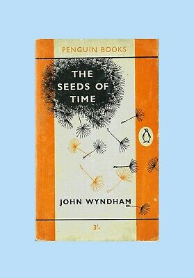 THE SEEDS OF TIME. John Wyndham. 1962. Penguin Paperback. Very Good Condition. • 12£