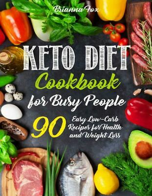 $1.99 • Buy Keto Diet Cookbook For Busy People  90 Easy Low-Carb Recipes For Heal  [(P.D.F)]