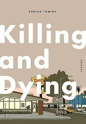 Killing And Dying, Very Good Condition Book, Tomine, Adrian, ISBN 1770462090 • 16.91£