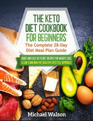 $1.99 • Buy The Keto Diet Cookbook  The Complete 28-Day Meal Plan Guide  [(P.D.F)]
