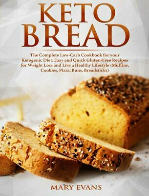 $1.99 • Buy Keto Bread – The Complete Low-Carb Cookbook For Your Ketogenic Diet [(P.D.F)]