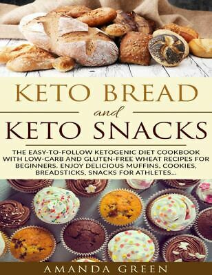 $1.99 • Buy Keto Bread And Keto Snacks  The Easy-to-follow Ketogenic Diet Cookbook [(P.D.F)]