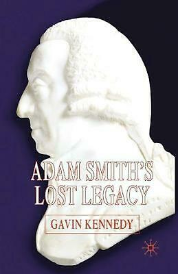 AU200.64 • Buy Adam Smith's Lost Legacy By G. Kennedy (English) Paperback Book Free Shipping!