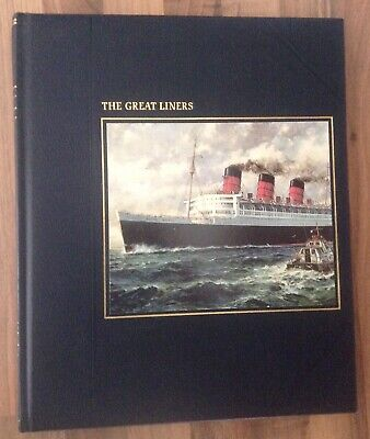 'THE GREAT LINERS' From Time-Life Books Series: The Seafarers  • 9.99£