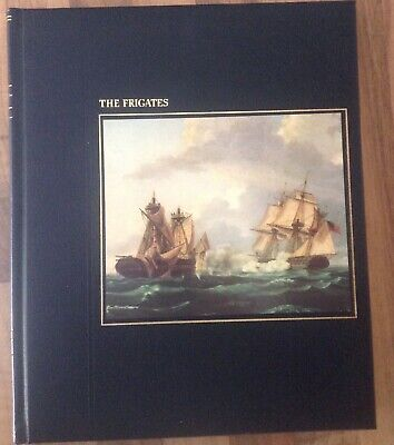 'THE FRIGATES' From Time-Life Books Series: The Seafarers  • 8.99£