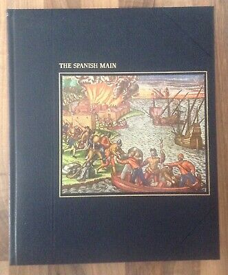 'THE SPANISH MAIN' From Time-Life Books Series: The Seafarers  • 8.99£
