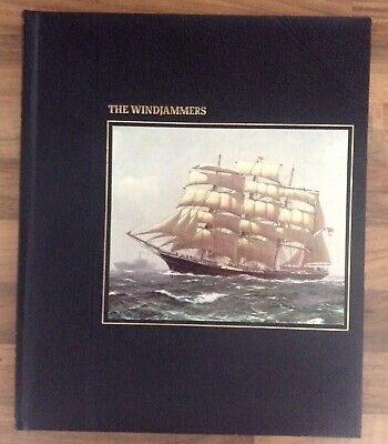 'THE WINDJAMMERS' From Time-Life Books Series: The Seafarers  • 8.99£