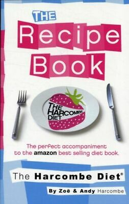 Harcombe Diet: The Recipe Book INTACT Harcombe Zoe • 19.06£
