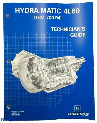 AU25.99 • Buy New Holden 4L60 Gearbox THM700R4 Turbo 700 Transmission Technicians Guide Manual