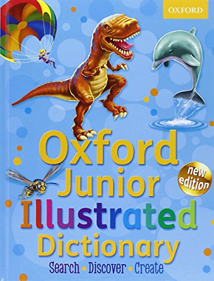 Oxford Junior Illustrated Dictionary, Oxford Dictionaries, Good Condition Book,  • 3.89£