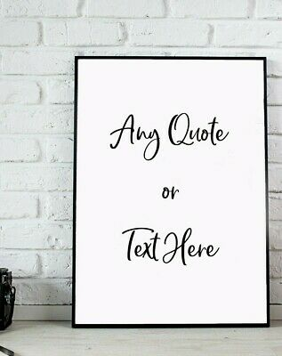 £4.25 • Buy Customisable Quote Poster - Print Wall Art Decor Gift A3, A4, A5 ANY FONT, STYLE